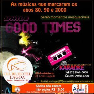 Baile Good Times no Clube Hotel Lagoa - Teresópolis RJ 31-08-2019