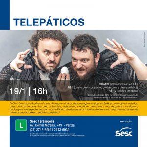 Telepáticos no Sesc Teresópolis 19-01-2020