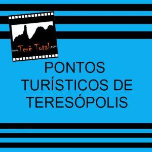 Pontos Turísticos de Teresópolis RJ - Terê Total