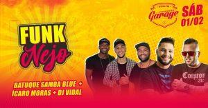 FunkNejo no Paradise Garage - Teresópolis RJ- 01-02